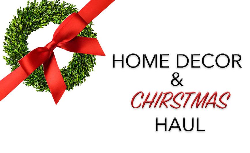 home decor and christmas haul